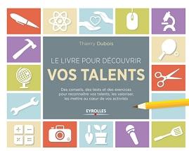 Le livre pour découvrir vos talents