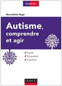 Autisme Bernadette Rogé