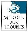 miroir-aux-troubles