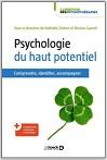 Psychologie du haut potentiel Comprendre, identifier, accompagner
